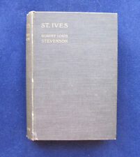 ROBERT LOUIS STEVENSON - ST. IVES 1st English Edition