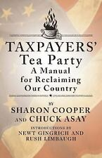 Taxpayers' Tea Party: How to Become Politically Active--and Why - New - Cooper,