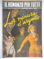 La miniera d'argentoGruber romanzo tutti giallo Ciaceri Decker forbes bokay 75