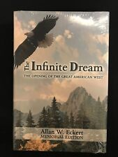 NEW Allan Eckert The Infinite Dream: the Opening of the Great American West