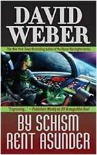 By Schism Rent Asunder (Safehold 2), By David Weber,in Used but Acceptable condi