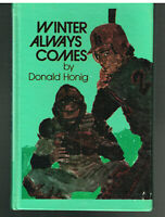 The Winter Always Comes by Donald Honig 1977 Vintage Book