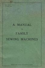 """Manual of Singer """"Family Sewing Machines"""""""