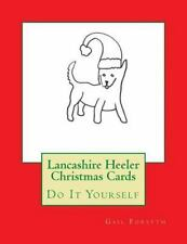 Lancashire Heeler Christmas Cards : Do It Yourself by Gail Forsyth (2015,.