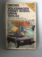 Chilton Volkswagen Front Wheel Drive 1974-1983 Repair & Tune-up Manual Chilton's