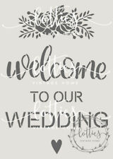 A4 Stencil WELCOME TO OUR WEDDING Furniture Fabric Shabby Chic Vintage 190 MYLAR
