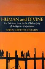 Human and Divine: An Introduction to the Philosophy of Religious Experience, Com