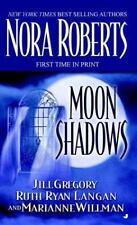 Moon Shadows by Jill Gregory, Nora Roberts, Ruth Ryan Langan and Marianne...