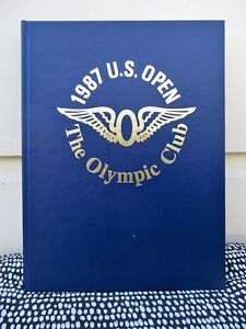 1987 U.S. OPEN THE OLYMPIC CLUB Special BOUND PROGRAM *SIGNED by FUZZY ZOELLER*