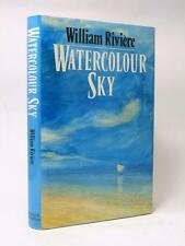 WILLIAM RIVIERE Watercolour Sky SIGNED FIRST EDITION 1990 author's first novel