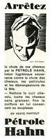 Publicité ancienne pétrole Hahn cheveux 1932 issue de magazine