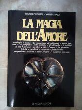 PIEROTTI PAZZI - LA MAGIA DELL'AMORE - ED: DE VECCHI - ANNO: 1992 (SR)