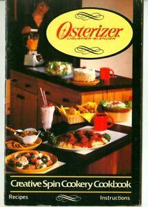Vintage 1983 OSTERIZER Liquefier-Blender CREATIVE SPIN COOKERY Cookbook!