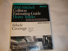 2000 Mitchell Heavy Duty Commercial Trucks Vehicles Collision Estimating Manual