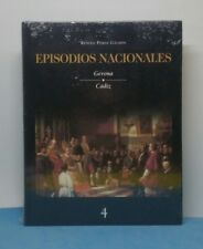 LIBRO ESPAÑOL TAPA DURA - EPISODIOS NACIONALES 4 BENITO PEREZ GALDOS 29 x 22