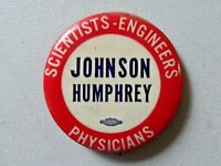3145 Cool Mid-Century 1964 Scientists Engineers Johnson Humphrey Atom Button