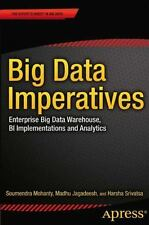 Big Data Imperatives: Enterprise Big Data Warehouse, BI Implementations and Anal