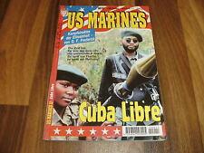 US MARINES  # 11 -- CUBA LIBRE / Kampfeinsätze der Eliteeinheit