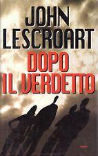 L- DOPO IL VERDETTO - LESCROART - MONDOLIBRI ORIGNALE CLUB --- 2000 - CS -ZCS127