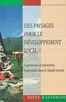 Revue d'auvergne. des paysages pour le développement local (2005)