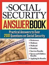 The Social Security Answer Book: Practical Answers to More Than 200 Questions on