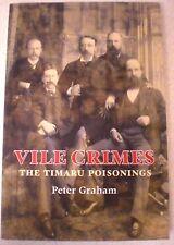 New Zealand, Signed TIMARU POISONINGS-VILE CRIMES-Like New - P GRAHAM True Crime