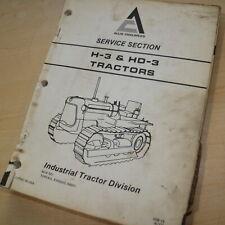 Allis Chalmers H3 Hd3 Tractor Dozer Crawler Service Repair Shop Manual Book