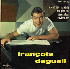 FRANCOIS DEGUELT C'EST NOEL A PARIS FRENCH ORIG EP JO MOUTET