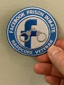 Facebook Prison inmate hardcore veteran Patch. Funny Patches