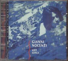 GIANNI NOCENZI - Soft songs - CD 1993 USATO OTTIME CONDIZIONI