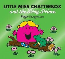 Little Miss Chatterbox and the Frog Prince by Roger Hargreaves  Paperback