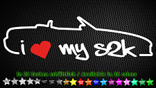 i love my s2k Honda s2000 Roadster JDM Tuning Sticker Aufkleber Decal 20cm x 6cm