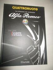 LIBRETTO ALFA ROMEO QUATTRORUOTE 1940-1949 LA GUERRA E LA RINASCITA
