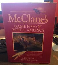 McClane's Game Fish of North America By: A.J. McClane and Keith Gardner