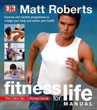 Fitness for Life Manual by Matt Roberts (Paperback, 2002)