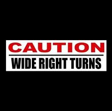 """""""CAUTION: WIDE RIGHT TURNS"""" tractor trailer DECAL this vehicles makes, sticker"""