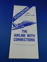 TORONTAIR TIMETABLE THE AIRLINE WITH CONNECTIONS FEBRUARY 1985 ADVERTISING