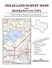 Texas Land Survey Maps for Hopkins County : With Roads, Railways, Waterways,...