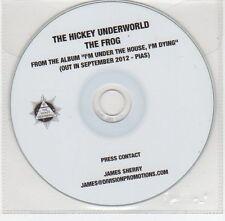 (EF967) The Hickey Underworld, The Frog - 2012 DJ CD