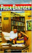 Can You Sue Your Parents for Malpractice, Danziger, Paula, Good Book