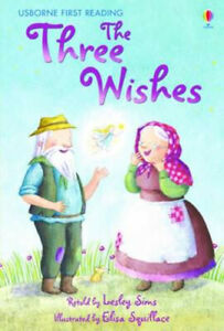 The Three Wishes - Usborne First Reading   **NEW PAPERBACK**