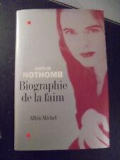 Amélie Nothomb - Biographie de la Faim - 2004