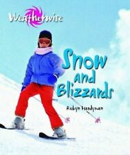 Snow and Blizzards (Weatherwise)-ExLibrary