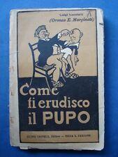 """LUCATELLI ALIAS ORONZO MARGINATI-""""COME TI ERUDISCO IL PUPO""""-IL TRAVASO....."""