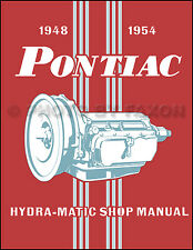 Pontiac HydraMatic Transmission Shop Manual 1954 1953 1952 1951 1950 1949 1948