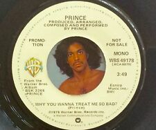 PRINCE ♫ WHY YOU WANNA TREAT ME SO BAD ♫ 1979 MONO PROMO ~ BLACK ~ 1999 ~ PARADE