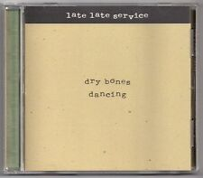 LATE LATE SERVICE: DRY BONES DANCING -- 1997 CD