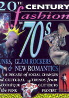 20th Century Fashion/The 70s: Punks, Glam and New Romantics     (Cased) by Sara…