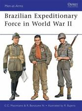 Men-At-Arms: Brazilian Expeditionary Force in World War II 465 by C. C. Maximian