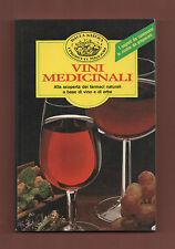 Farmacia Naturale+T.Valpiana VINI MEDICINALI.Ricette.Preparazione.-Como 1988